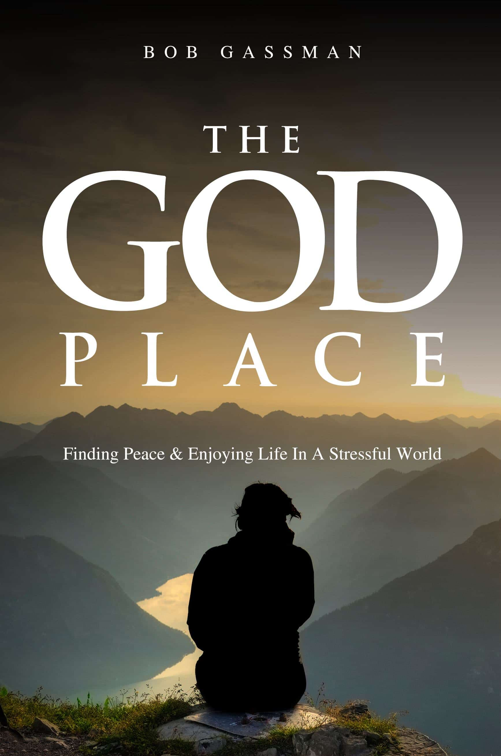 THE GOD PLACE book by Bob Gassman